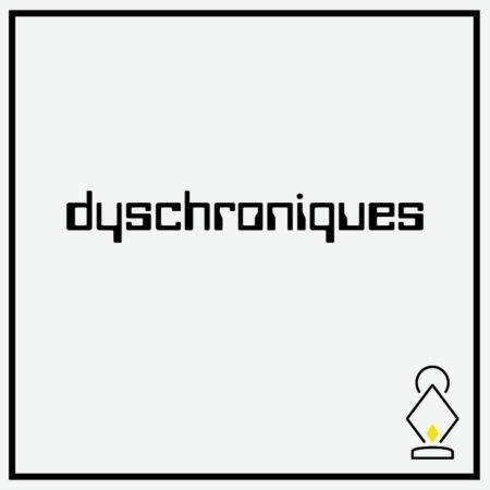 dyschroniques