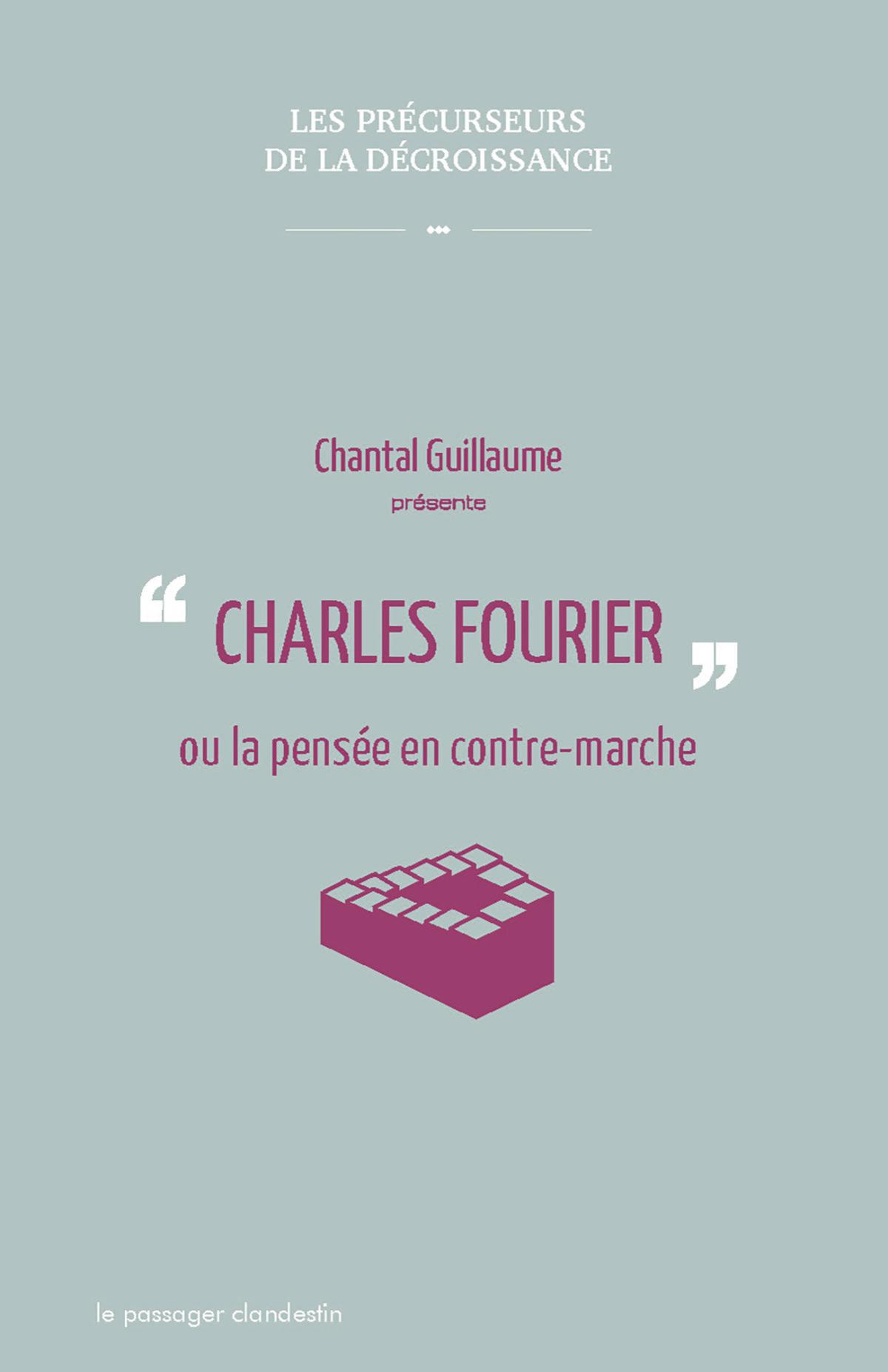 Charles Fourier ou la pensée en contre-marche