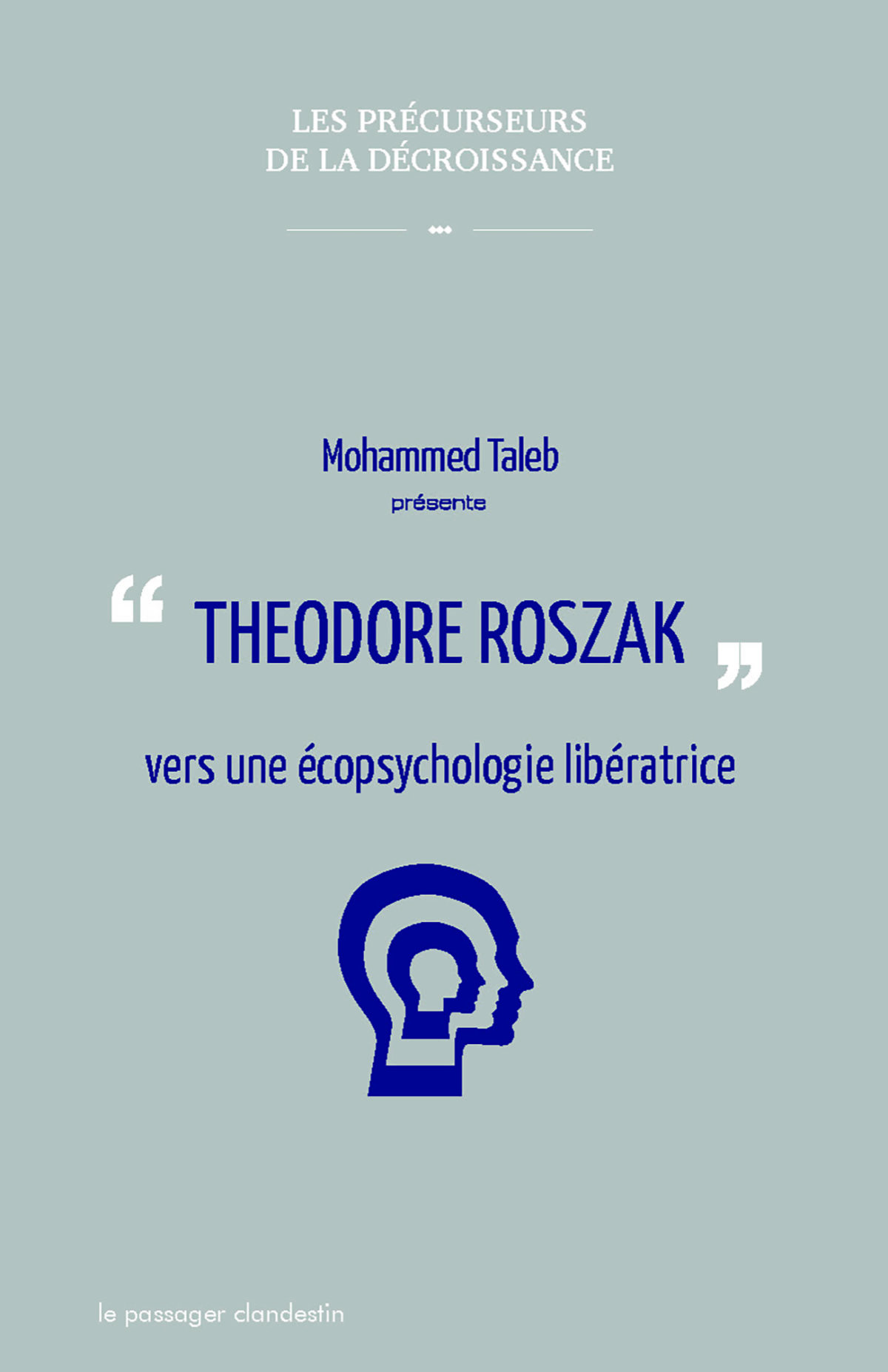 Theodore Roszak vers une écopsychologie libératrice