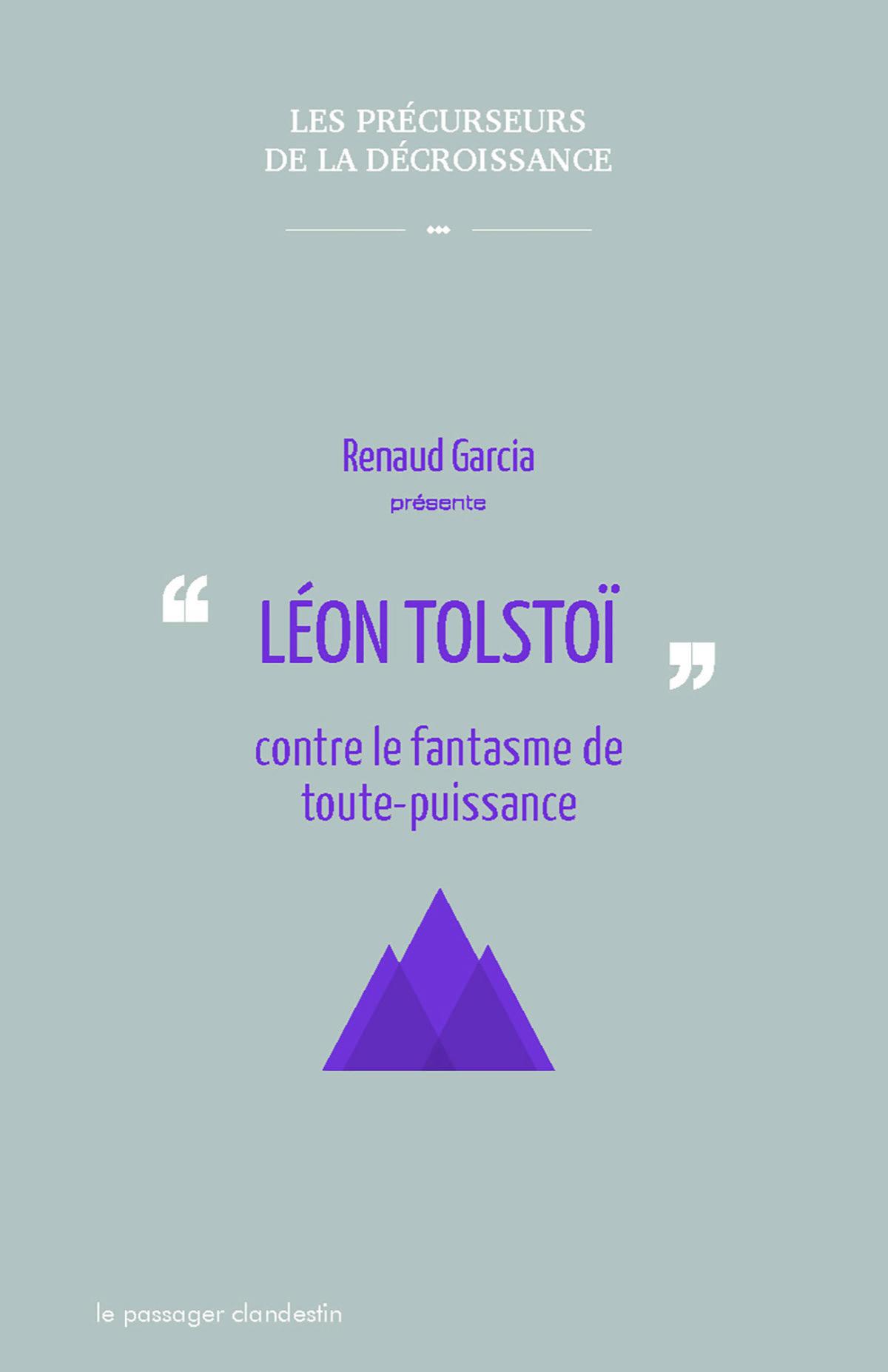Léon Tolstoï contre le fantasme de toute-puissance